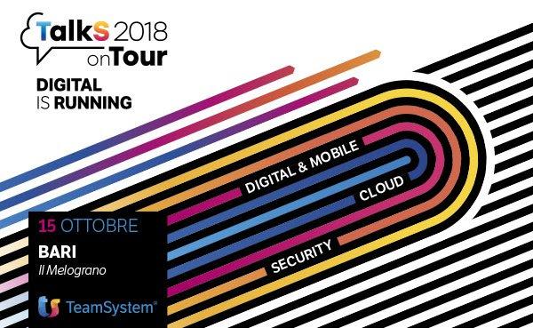 Scaduto:Evento: Convegno gratuito – TalkS on Tour 2018 – Bari 15 Ottobre 2018